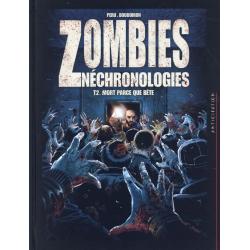 Zombies Néchronologies - Tome 2 - Mort parce que bête