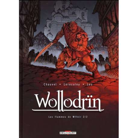 Wollodrïn - Tome 8 - Les flammes de Wffnïr 2/2