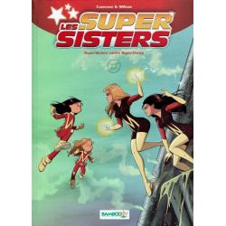 Super Sisters (Les) - Tome 2 - Super Sisters contre Super Clones - 1re partie