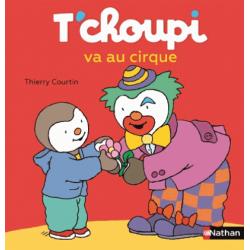 T'choupi va au cirque