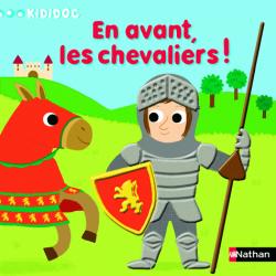 En avant, les chevaliers !