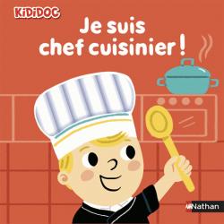 Je suis chef cuisinier !