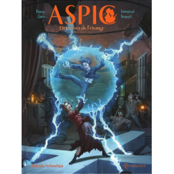 Aspic, détectives de l'étrange - Tome 6 - Rhapsodie Fantomatique