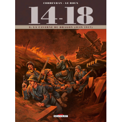 14-18 (Corbeyran/Le Roux) - Tome 8 - La Caverne du dragon