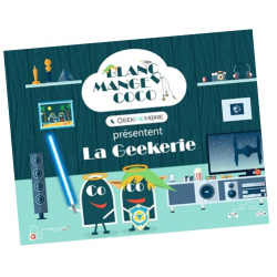 Blanc Manger Coco : La Geekerie