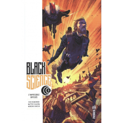 Black Science - Tome 3 - L'Impossible Odyssée