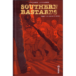 Southern Bastards - Tome 1 - Ici repose un homme