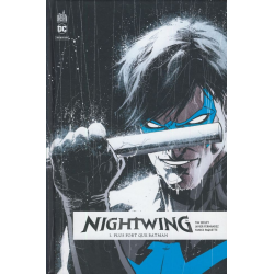 Nightwing Rebirth - Tome 1 - Plus fort que Batman