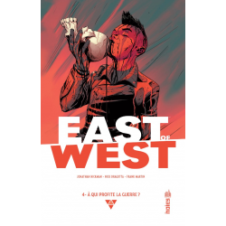 East of West - Tome 4 - À qui profite la guerre ?