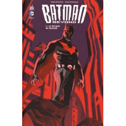 Batman Beyond - Tome 1 - Le Retour de Silence