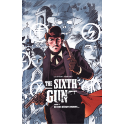 Sixth Gun (The) - Tome 1 - De mes doigts morts...