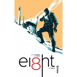 Ei8ht - Tome 1 - Exilé