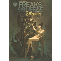 Freaks' Squeele - Funérailles - Tome 1 - Fortunate Sons