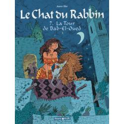 Chat du Rabbin (Le) - Tome 7 - La Tour de Bab-El-Oued