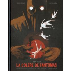 Colère de Fantômas (La) - L'intégrale
