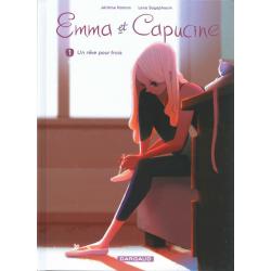 Emma et Capucine - Tome 1 - Un rêve pour trois
