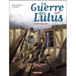 Guerre des Lulus (La) - Tome 5 - 1918 - Le Der des ders