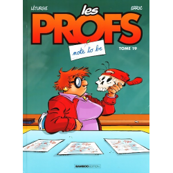 Profs (Les) - Tome 19 - Note to be