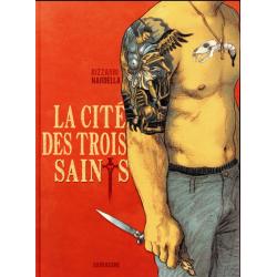 Cité des trois Saints (La) - La cité des trois Saints
