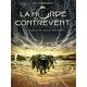 Horde du Contrevent (La) - Tome 1 - Le Cosmos est mon campement