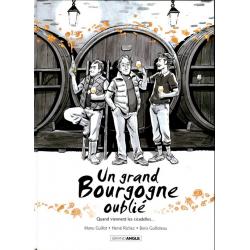 Un grand Bourgogne oublié - Tome 2 - Quand viennent les cicadelles...