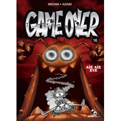 Game over - Tome 16 - Aïe aïe eye