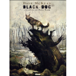 Black Dog, les rêves de Paul Nash - Black Dog, les rêves de Paul Nash