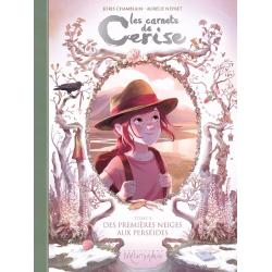Carnets de Cerise (Les) - Tome 5 - Des premières neiges aux perséides