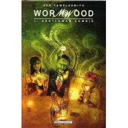 Wormwood - Tome 1 - Gentleman zombie