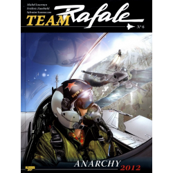 Team Rafale - Tome 6 - Anarchy 2012