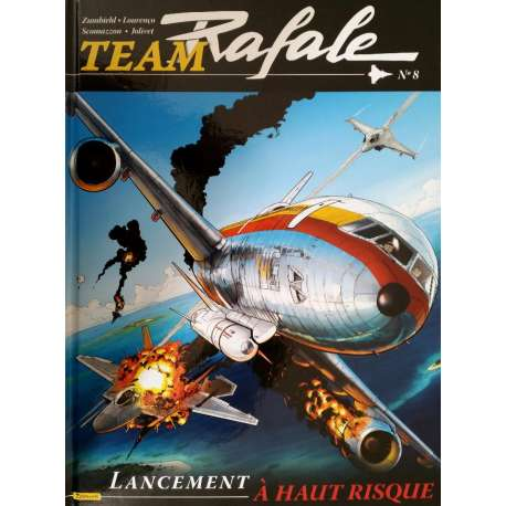 Team Rafale - Tome 8 - Lancement à Haut Risque