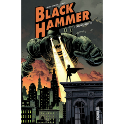 Black Hammer - Tome 1 - Origines secrètes