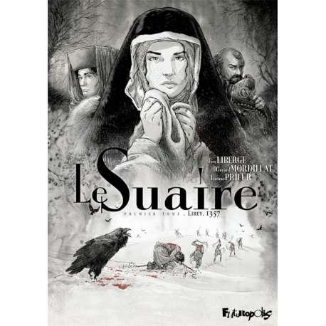 Suaire (Le) - Tome 1 - Lirey 1357
