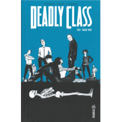 Deadly Class - Tome 1 - Reagan Youth