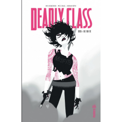 Deadly Class - Tome 4 - Die for Me