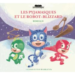 Les Pyjamasques et le robot-blizzard
