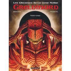 Arcanes de la Lune Noire (Les) - Tome 4 - Greldinard - Première époque