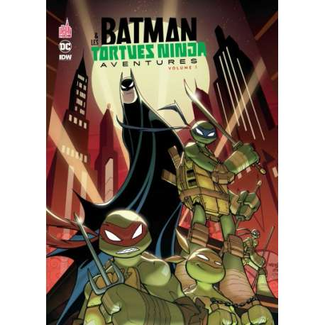 Batman & les Tortues Ninja Aventures - Tome 1 - Volume 1