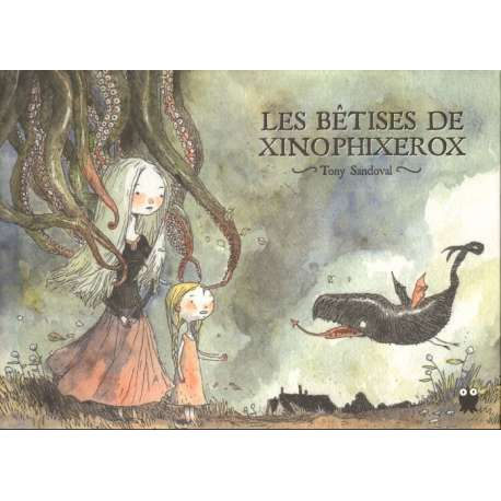 Bêtises de Xinophixerox (Les) - Les bêtises de Xinophixerox