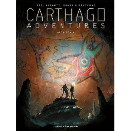 Carthago Adventures - Tome 3 - Aipaloovik