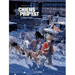 Chiens de Pripyat (Les) - Tome 2 - Les Enfants de l'atome
