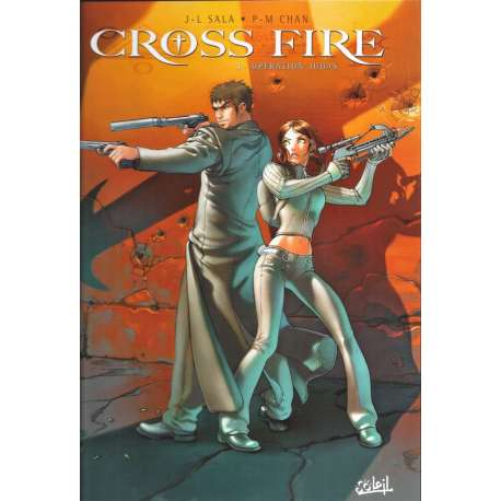 Cross Fire - Tome 1 - Opération Judas