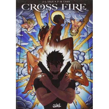 Cross Fire - Tome 4 - Godfinger