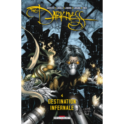 Darkness (Delcourt) - Tome 4 - Destination infernale