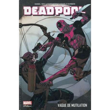 Deadpool (Marvel Deluxe) - Tome 2 - Vague de mutilation