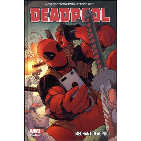 Deadpool (Marvel Deluxe) - Tome 5 - Méchant Deadpool