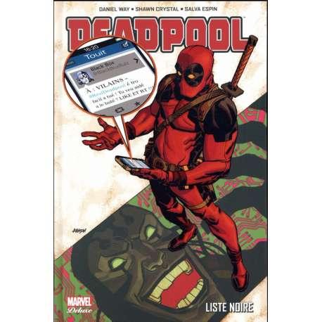 Deadpool (Marvel Deluxe) - Tome 6 - Liste noire