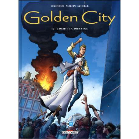 Golden City - Tome 12 - Guérilla urbaine