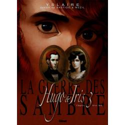 Guerre des Sambre (La) - Hugo & Iris - Tome 3 - Chapitre 3 - Hiver 1831