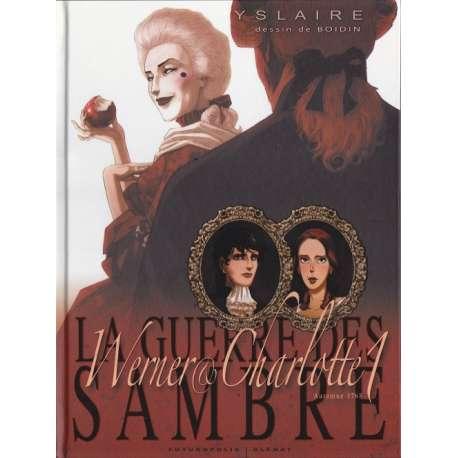 Guerre des Sambre (La) - Werner & Charlotte - Tome 1 - Chapitre 1 - Automne 1768